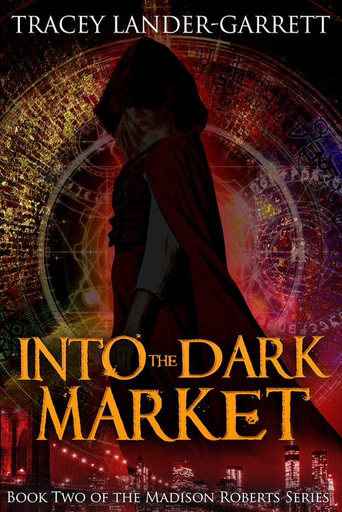 Book cover for INTO THE DARK MARKET. A shadowed young woman in a red hooded cloak stands in a brick tunnel, surrounded by occult symbols.