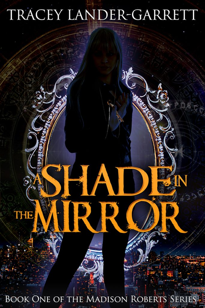 Book cover for A SHADE IN THE MIRROR. A shadowy young woman stands before an ornate oval mirror. Translucent occult symbols appear in the background.